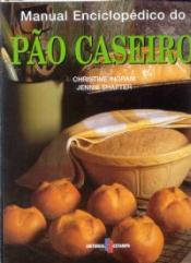 MANUAL ENCICLOPEDICO DO PAO CASEIRO