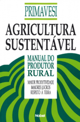 AGRICULTURA SUSTENTAVEL - MANUAL DO PROD. RURAL