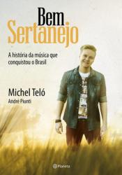 BEM SERTANEJO - A HISTÓRIA DA MÚSICA QUE CONQUISTOU O BRASIL