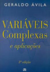 VARIÁVEIS COMPLEXAS E APLICAÇÕES