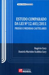 ESTUDO COMPARADO DA LEI N 12.403/2011 PRISÃO E MEDIDAS CAUTELARES
