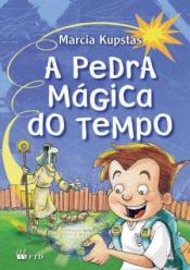 PEDRA MÁGICA DO TEMPO , A