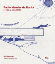PAULO MENDES DA ROCHA - OBRA COMPLETA