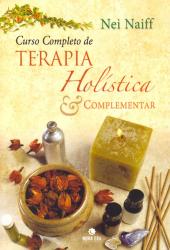 CURSO COMPLETO DE TERAPIA HOLISTICA E COMPLEMENTAR