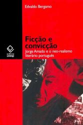 FICCAO E CONVICCAO - JORGE AMADO E O NEO REALISMO...