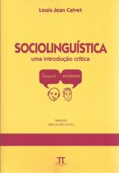 SOCIOLINGUISTICA - UMA INTRODUCAO CRITICA