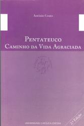 PENTATEUCO - CAMINHO DA VIDA AGRACIADA