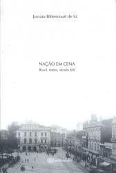 NACAO EM CENA - BRASIL TEATRO SECULO XIX