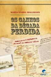 GANHOS DA DECADA PERDIDA, OS