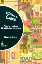 HISTORIA DO LANCE - PROJETO R PRATICA DO JORNALISMO ...
