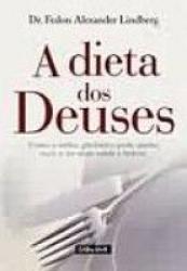 DIETA DOS DEUSES, A - COMO O INDICE GLICEMICO PODE...