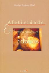 AFETIVIDADE E PRATICA DOCENTE COM IDOSOS - 1