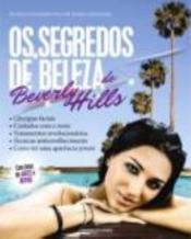 SEGREDOS DE BELEZA DE BEVERLY HILLS, OS - 1