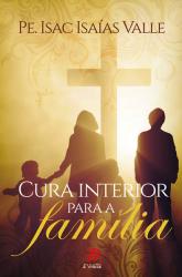 CURA INTERIOR PARA A FAMÍLIA