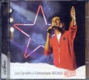 CD LUIZ CARVALHO E COMUNIDADE RECADO AO VIVO