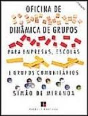OFICINA DE DINAMICA DE GRUPOS - VOL. 01