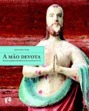MAO DEVOTA, A
