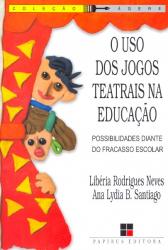 USO DO JOGOS TEATRAIS NA EDUCACAO, O