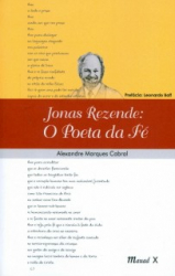 JONAS REZENDE - O POETA DA FE