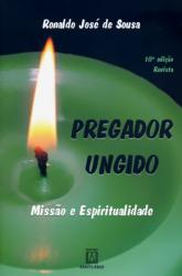 PREGADOR UNGIDO - MISSAO E ESPIRITUALIDADE