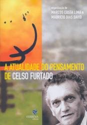 ATUALIDADE DO PENSAMENTO DE CELSO FURTADO, A