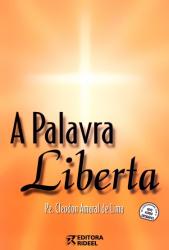 PALAVRA LIBERTA, A - BILINGUE