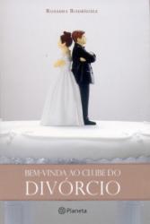 BEM VINDA AO CLUBE DO DIVORCIO