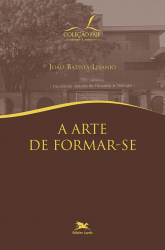 A ARTE DE FORMAR-SE
