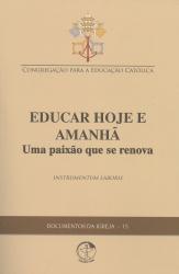 EDUCAR HOJE E AMANHA - UMA PAIXAO QUE SE RENOVA DOCUMENTOS DA IGREJA 15