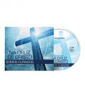CD NA CRUZ DE CRISTO SOMOS CURADOS