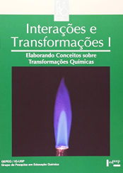 INTERACOES E TRANSFORMACOES - VOLUME 01 - ELABORANDO CONCEITOS