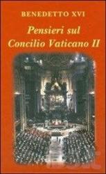 PENSIERE SUL CONCILIO VATICANO II