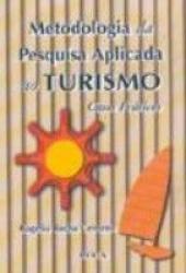METODOLOGIA DE PESQUISA APLICADA AO TURISMO