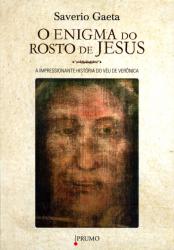 ENIGMA DO ROSTO DE JESUS - A IMPRESSIONANTE HISTÓRIA DO VÉU DE VERÔNICA
