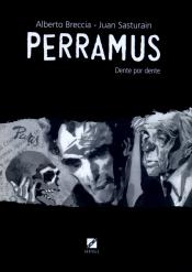 PERRAMUS - DENTE POR DENTE