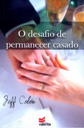 DESAFIO DE PERMANECER CASADO, O