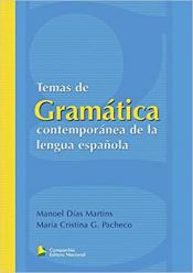 TEMAS DE GRAMÁTICA CONTEMPORÁNEA DE LA LENGUA ESPAÑOLA