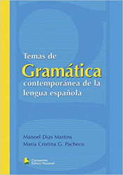 TEMAS DE GRAMATICA CONTEMPORANEA DE LA LENGUA ESPANOLA