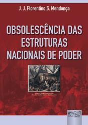 OBSOLESCENCIA DAS ESTRUTURAS NACIONAIS DE PODER