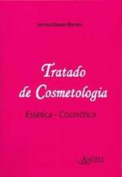 TRATADO DE COSMETOLOGIA: ESTETICA-COMESTICA
