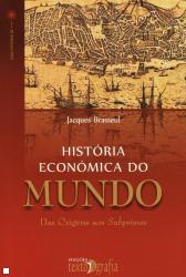HISTORIA ECONOMICA DO MUNDO - COL.UMA HISTORIA DE... N 7