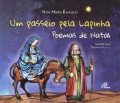 PASSEIO PELA LAPINHA, UM - POEMAS DE NATAL