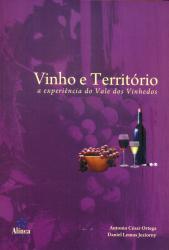 VINHO E TERRITORIO - A EXPERIENCIA DO VALE DOS VINHEDOS