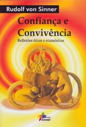 CONFIANCA E CONVIVENCIA - REFLEXOES ETICAS E ECUMENICAS