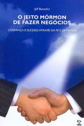 JEITO MORMON DE FAZER NEGOCIOS