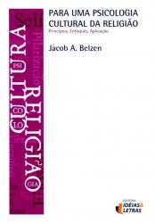 PARA UMA PSICOLOGIA CULTURAL DA RELIGIAO - PRINCIPIOS E