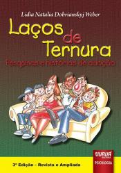 LACOS DE TERNURA - PESQUISAS E HISTORIAS DE ADOCAO