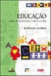 EDUCACAO - UMA CONQUISTA DE TODOS OS DIAS