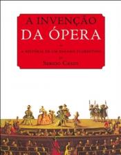 INVENCAO DA OPERA, A