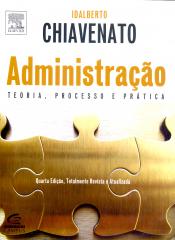 ADMINISTRAÇÃO - TEORIA, PROCESSO E PRÁTICA